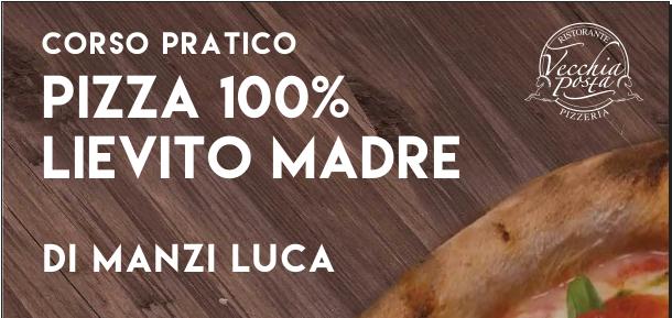 Corso Pratico Pizza 100% Lievito Madre